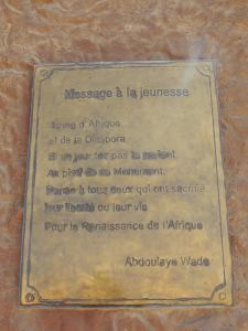 Senegalese President Wade had these words inscribed for visitors: